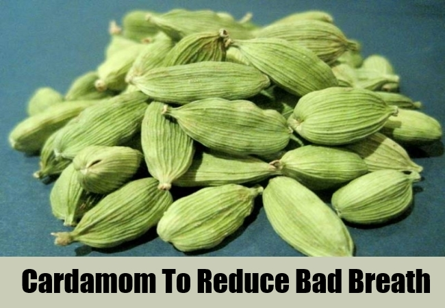 Cardamom To Reduce Bad Breath