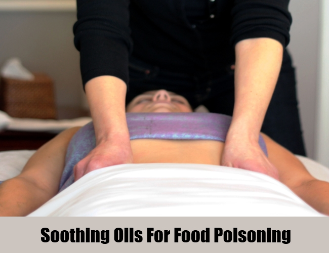 Soothing Oils For Food Poisoning