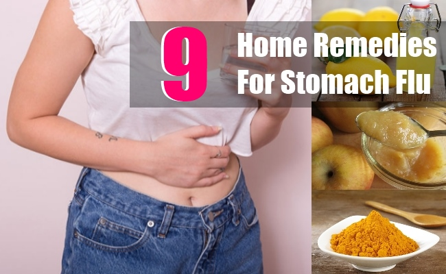 9 Home Remedies For Stomach Flu