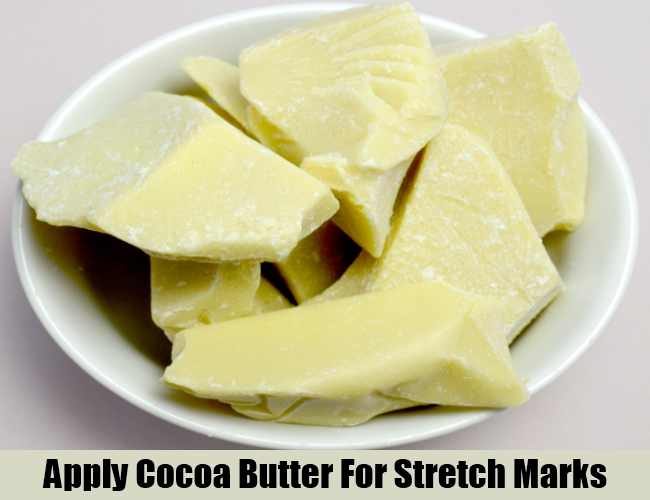 Apply Cocoa Butter For Stretch Marks