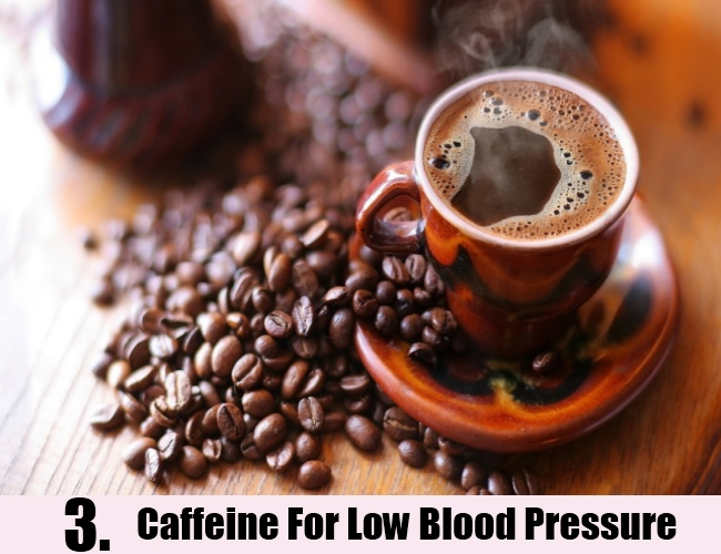 Caffeine For Low Blood Pressure