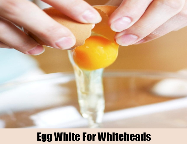 Egg White For Whiteheads