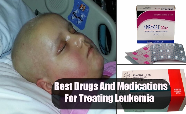 Best Drugs And Medications For Treating Leukemia