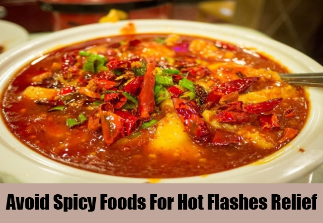 Avoid Spicy Foods For Hot Flashes Relief