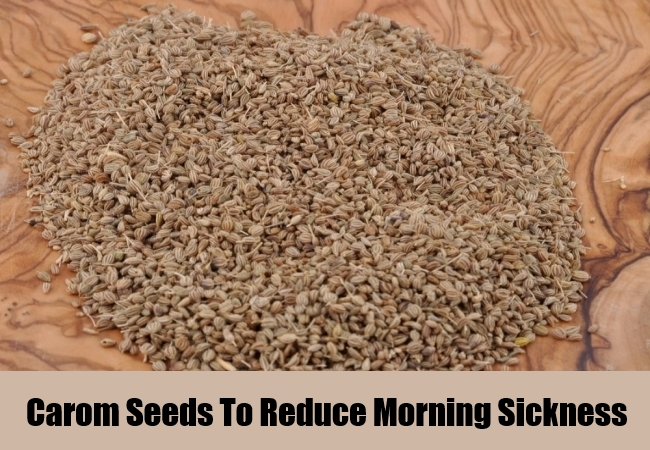Carom Seeds To Reduce Morning Sickness
