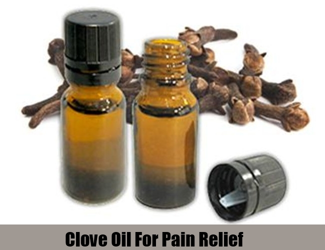 Clove Oil For Pain Relief
