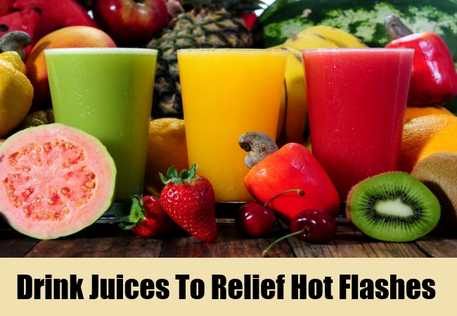 Drink Juices To Relief Hot Flashes