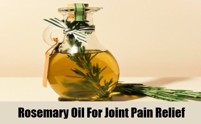 Rosemary Oil For Joint Pain Relief