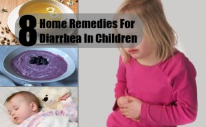 8 Effective Home Remedies For Diarrhea In Children