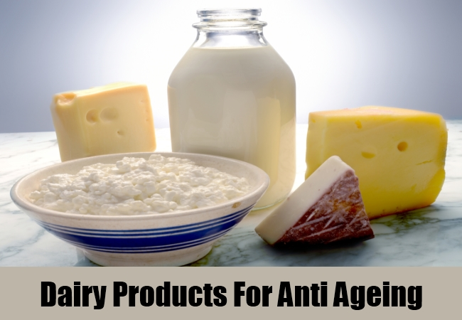 Dairy Products For Anti Ageing