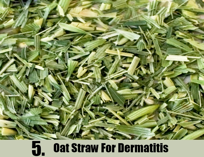 Oat Straw For Dermatitis