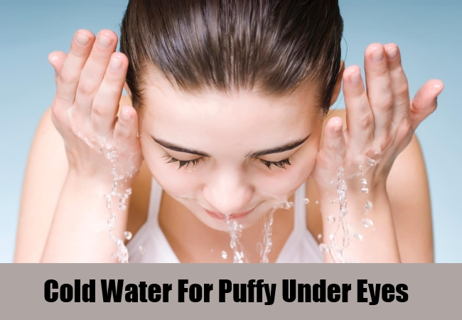 Cold Water For Puffy Under Eyes