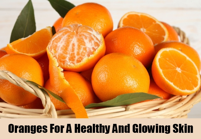 Oranges For A Healthy And Glowing Skin