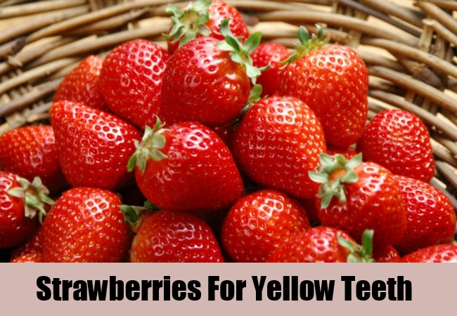 Strawberries For Yellow Teeth