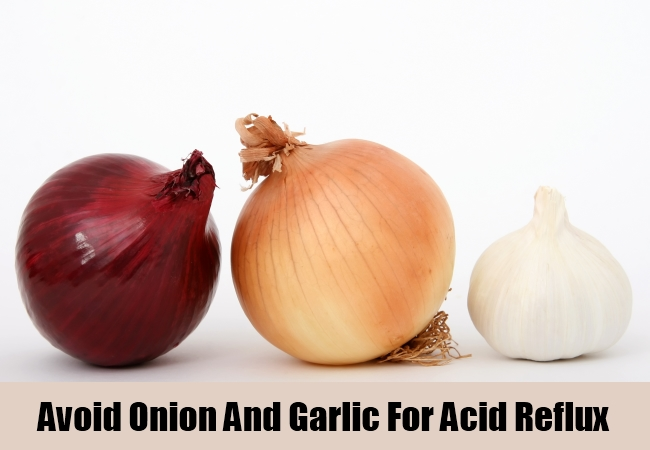 Avoid Onion And Garlic For Acid Reflux
