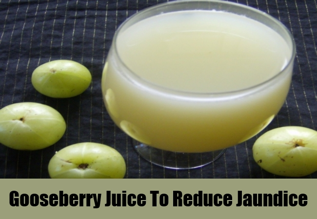 Gooseberry Juice To Reduce Jaundice