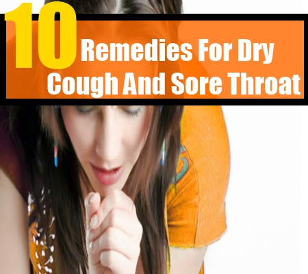 Dry Cough And Sore Throat