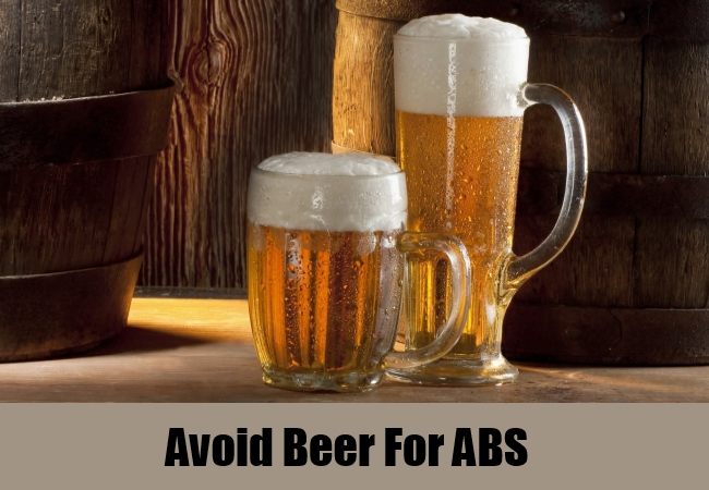 Avoid Beer For ABS