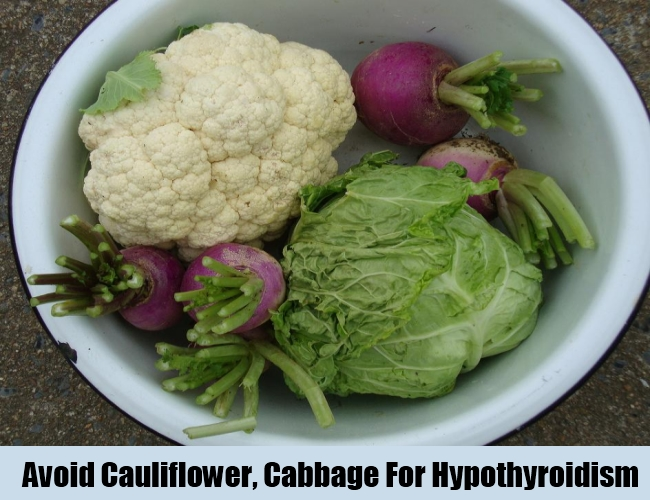 Avoid Cauliflower, Turnip, Cabbage For Hypothyroidism