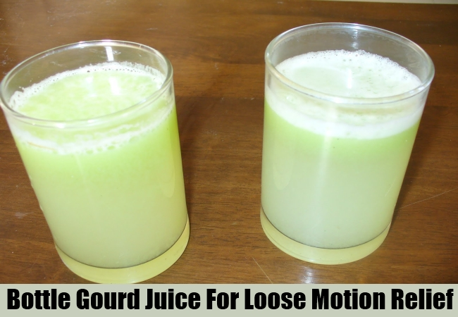 Bottle Gourd Juice For Loose Motion Relief