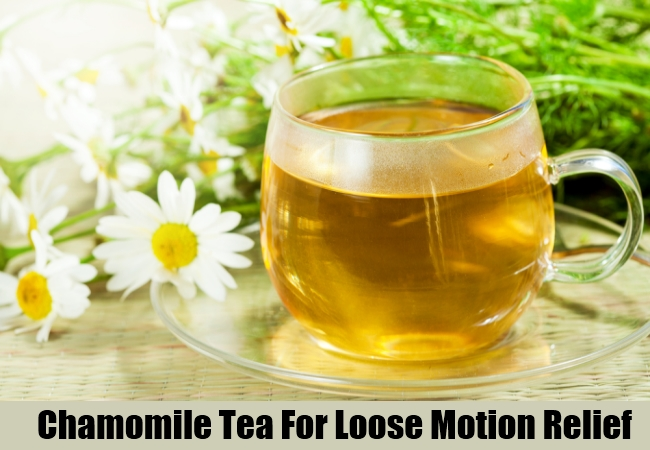Chamomile Tea For Loose Motion Relief