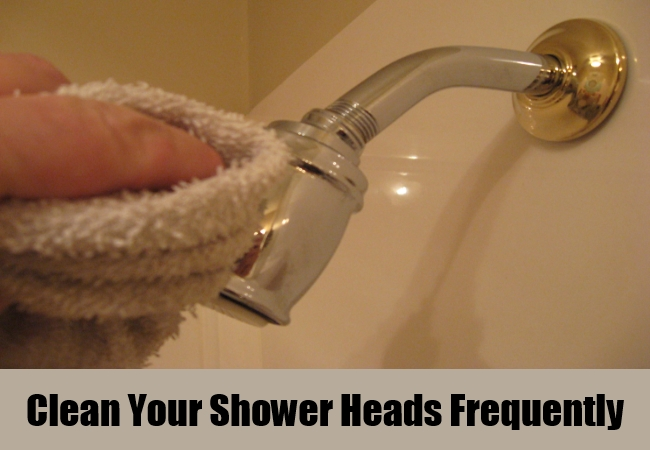 Clean Your Shower Heads Frequently