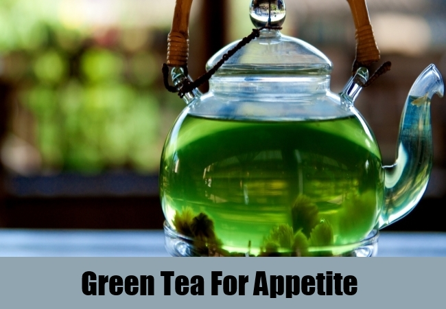 Green Tea For Appetite