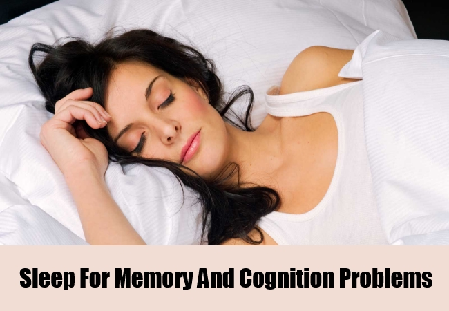 Sleep For Memory And Cognition Problems