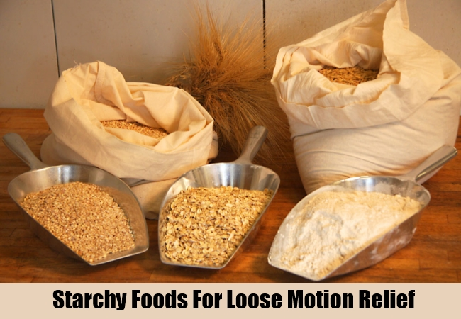 Starchy Foods For Loose Motion Relief