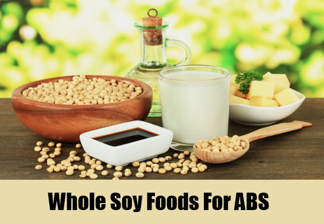 Whole Soy Foods For ABS