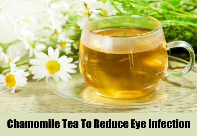 Chamomile Tea To Reduce Eye Infection