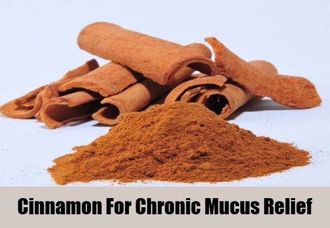 Cinnamon For chronic mucus Relief