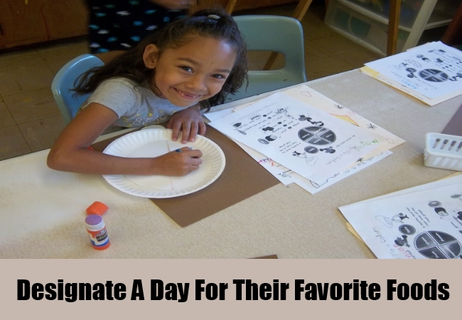 Designate A Day For Their Favorite Foods