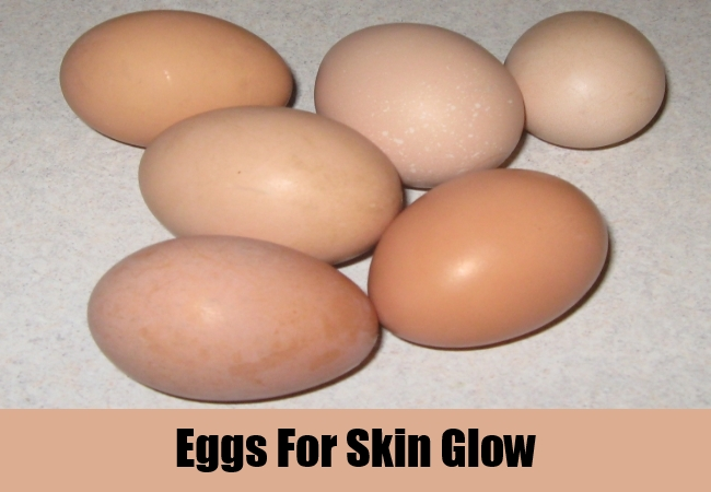 Eggs For Skin Glow