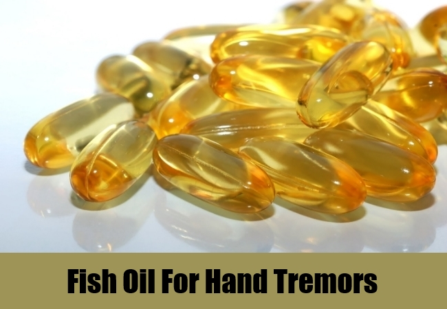Fish Oil For Hand Tremors