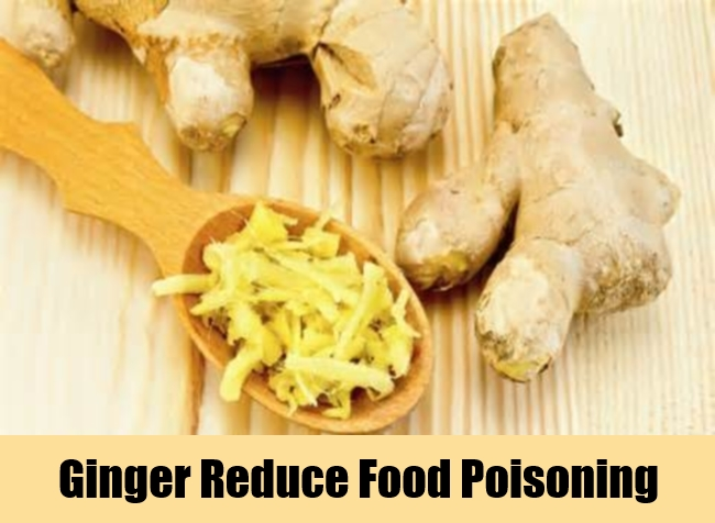 Ginger Reduce Food Poisoning