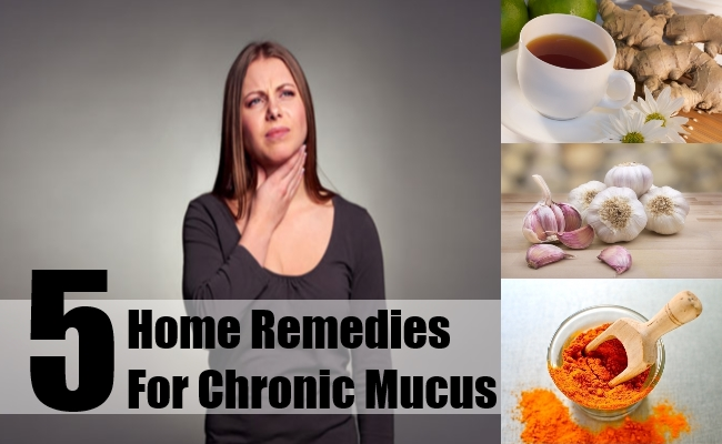 Home Remedies For Chronic Mucus