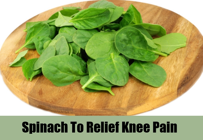 Spinach To Relief Knee Pain