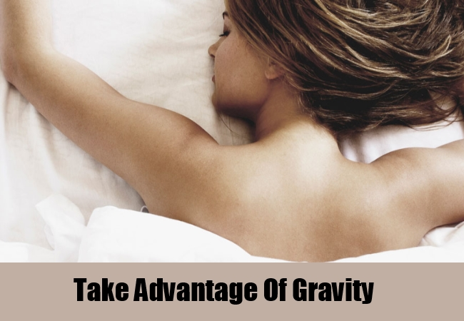 Take Advantage Of Gravity