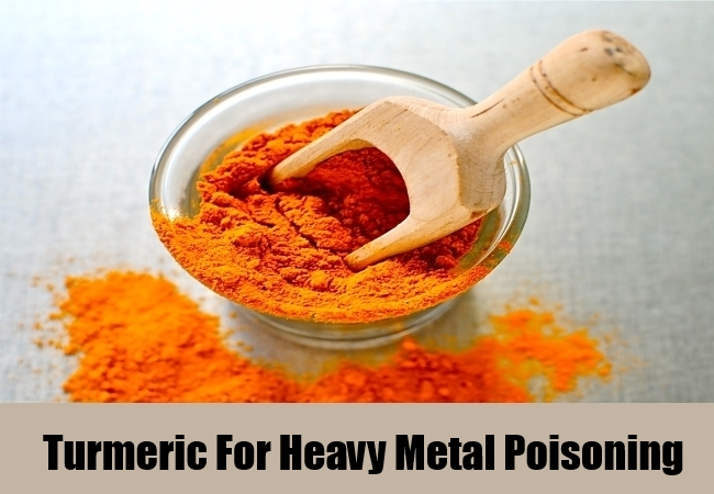 Turmeric For Heavy Metal Poisoning