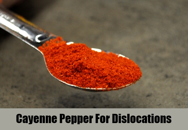 Cayenne Pepper For Dislocations