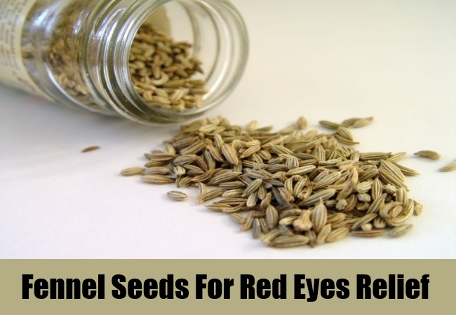 Fennel Seeds For Red Eyes Relief