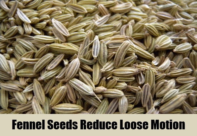 Fennel Seeds Reduce Loose Motion