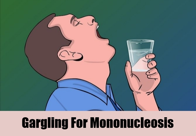 Gargling For Mononucleosis