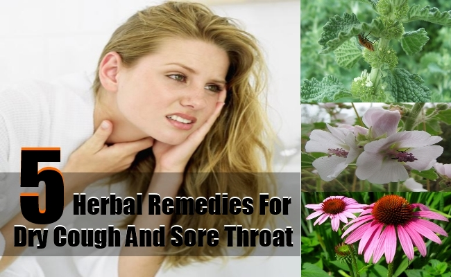 Herbal Remedies For Dry Cough And Sore Throat