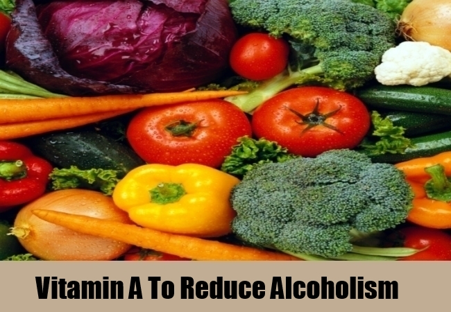 Vitamin A To Reduce Alcoholism