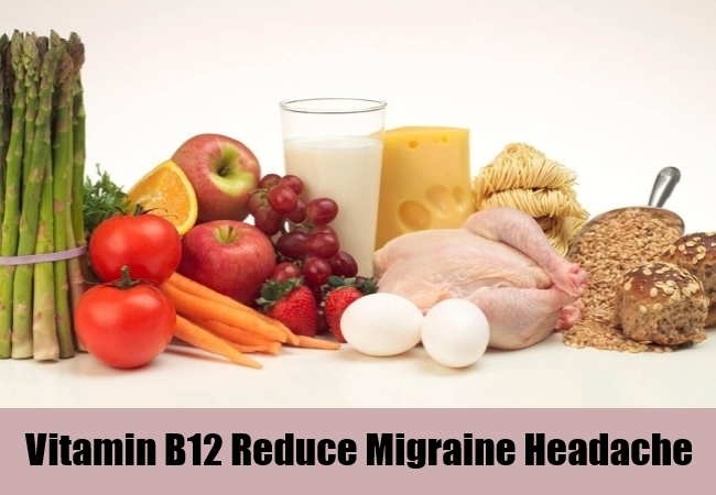 Vitamin B12 Reduce Migraine Headache
