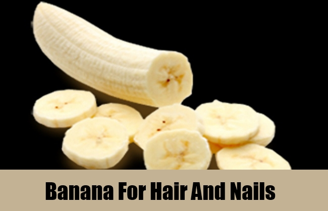 Banana For Hair And Nails