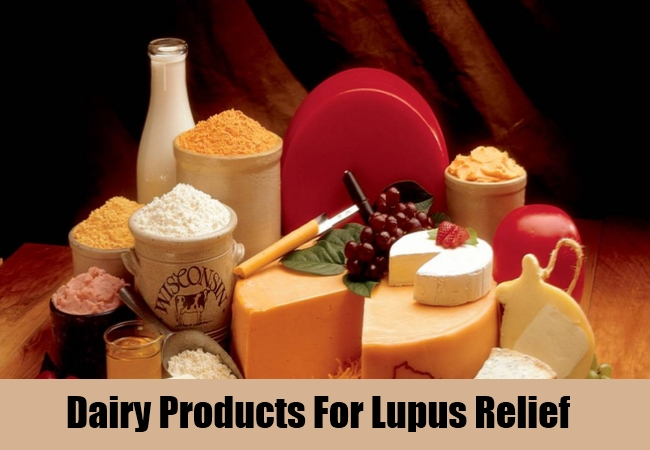 Dairy Products For Lupus Relief
