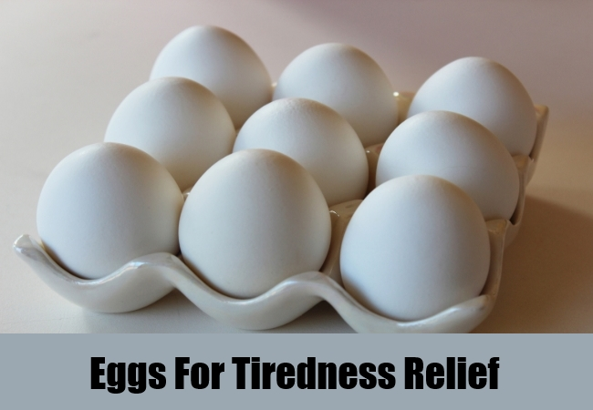 Eggs For Tiredness Relief